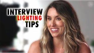 Interview Lighting Tips