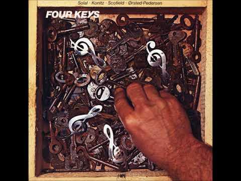 Solal -  Konitz -  Scofield  - Ørsted Pedersen – Four Keys ( Full Album )