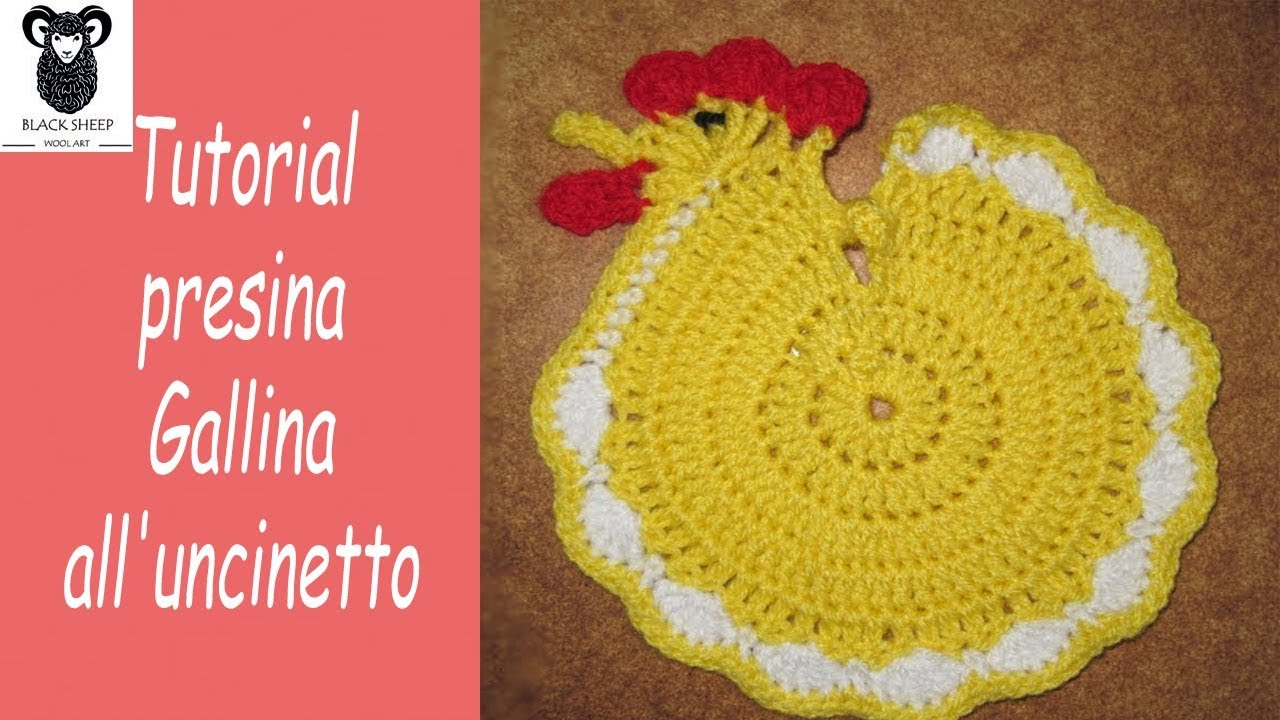 Tutorial Presina Gallina Alluncinetto Crochet Chicken Pot Holder