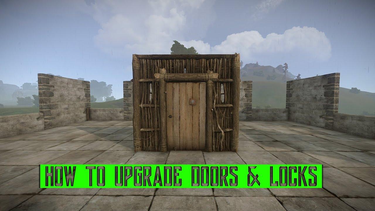 Rust How to upgrade doors u0026 locks & Rust How to upgrade doors u0026 locks - YouTube