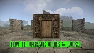 rust   How to upgrade doors & locks
