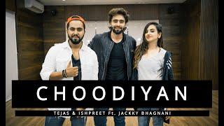 CHOODIYAN   Tejas & Ishpreet Ft.Jackky Bhagnani   Dancefit Live