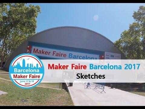 Maker Faire Barcelona 2017 Sketches