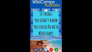 10 Things You Didn't Know You Could Do With Wikicamps - Wikicamps Australia Hacks