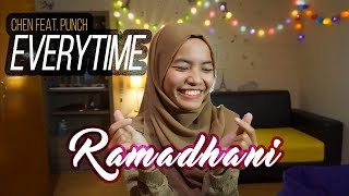 Everytime - Chen (EXO) feat Punch (OST Descendant Of The Sun) Bahasa Indonesia Cover by Ramadhani