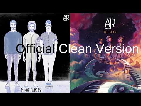 AJR - I'm Not Famous (Official Clean Version)