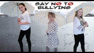 RainDrops  -  Say No To Bullying