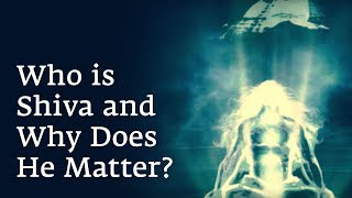 Who is Shiva and Why Does He Matter?