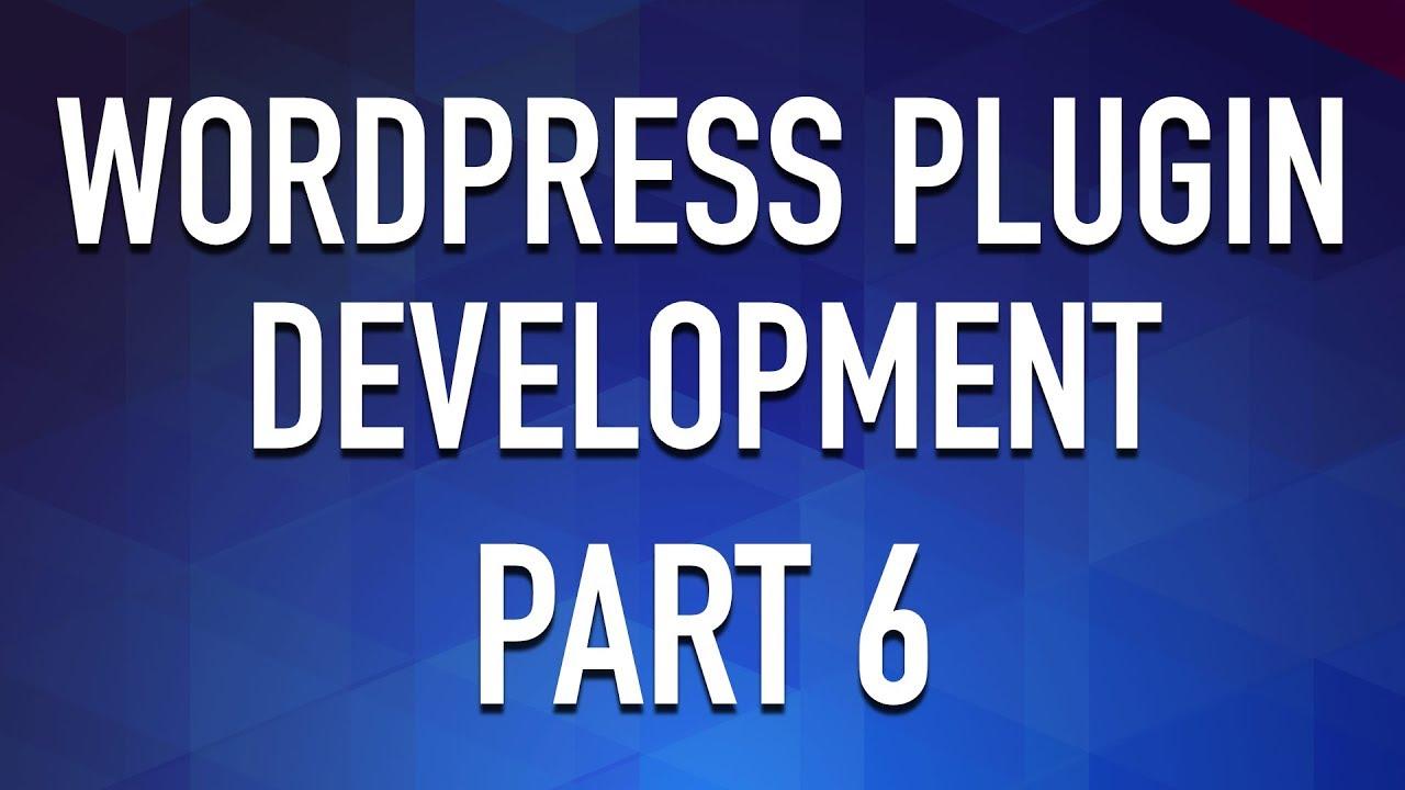 WordPress Plugin Development - Part 6 - Enqueue Admin Scripts