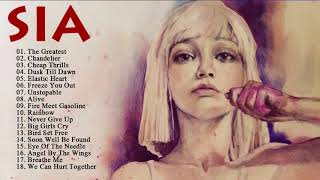 SIA Best Songs Of All Time -  Greatest Hits Of SIA Full Album 2018