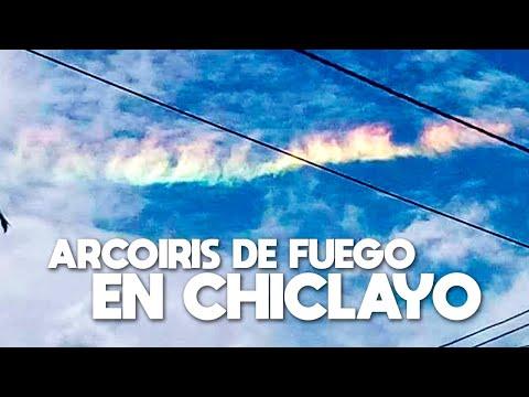 ¡¡¡Graban un arcoiris de fuego en Chiclayo!!