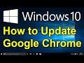 ✔️ Windows 10 - How to Update Google Chrome