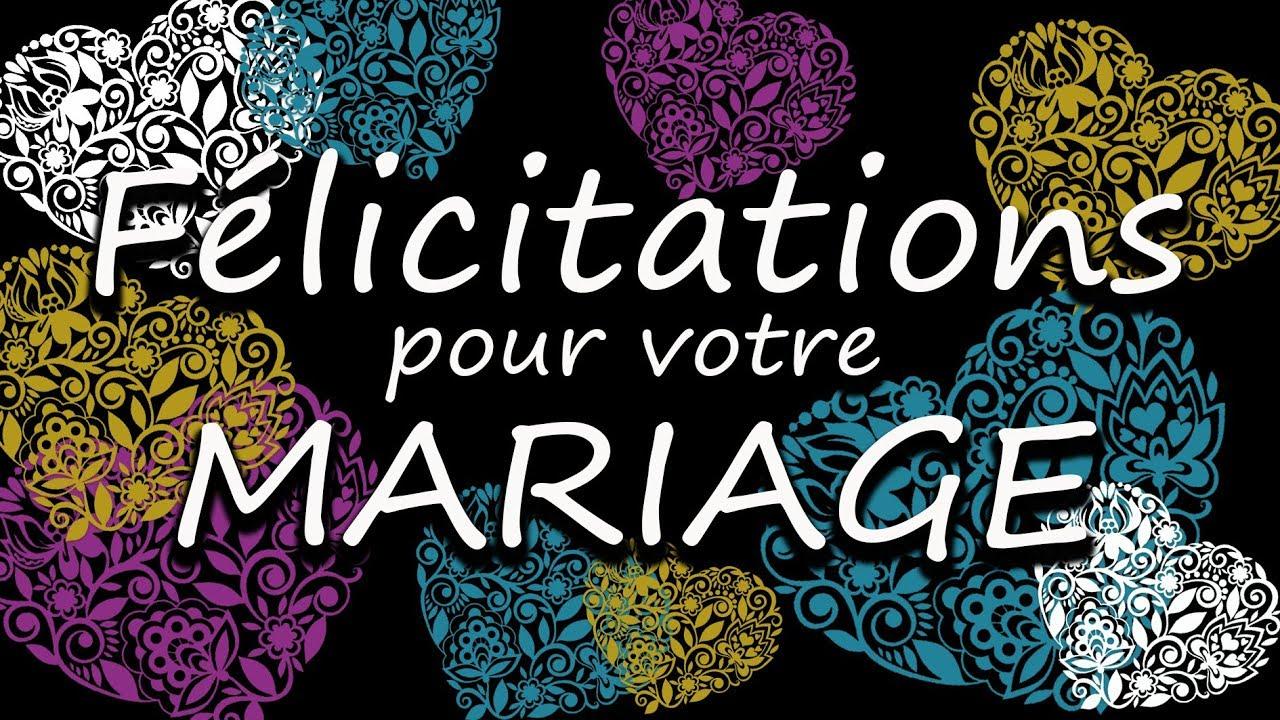 Felicitations Pour Votre Mariage Vœux De Bonheur Youtube