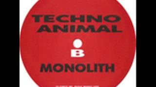 Techno Animal - Monolith / Brotherhood Of The Bomb