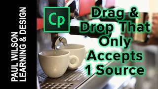Adobe Captivate - Drag and Drop That Only Accepts 1 Source