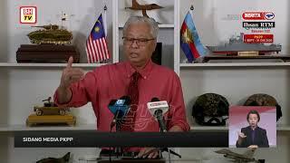 [LANGSUNG] Sidang media Menteri Kanan (Keselamatan) berhubung pelaksanaan PKPP