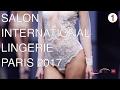 SALON de la LINGERIE |  PARIS  2017 |  DUALISM FASHION SHOW | PART I