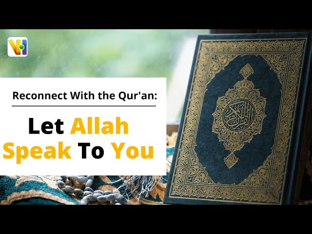 Reconnect with the Qur'an: Let Allah speak to you #shorts