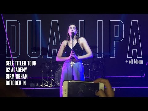 Dua Lipa + Off Bloom | Self Titled Tour | O2 Academy, Birmingham | 14/10/17