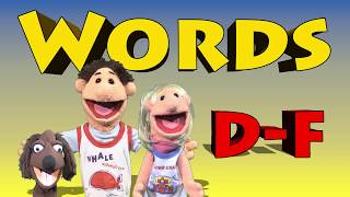 Words D-F - Spell Dump Truck Dog Dragster Energy Excavator Earth Farm Faces Fast