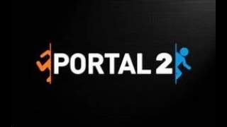 Portal 2 (Chapter 2 The Cold Boot)