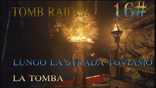 TOMB RAIDER EP 16 CON COMMENTARY TROVIAMO LA TOMBA PS3  HD