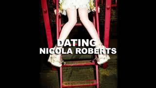 Nicola Roberts - Dating