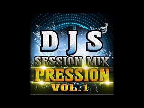 D J S SESSION MIX PRESSION VOL.1 (AUDIO)