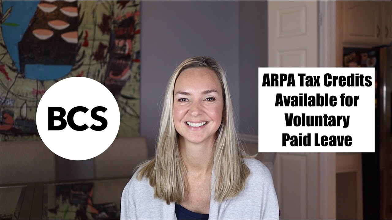ARPA tax credits available for voluntary paid leave