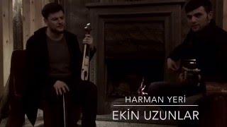 Ekin Uzunlar - Harman Yeri (2016) Video
