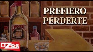 BANDA MS - PREFIERO PERDERTE (LETRA)