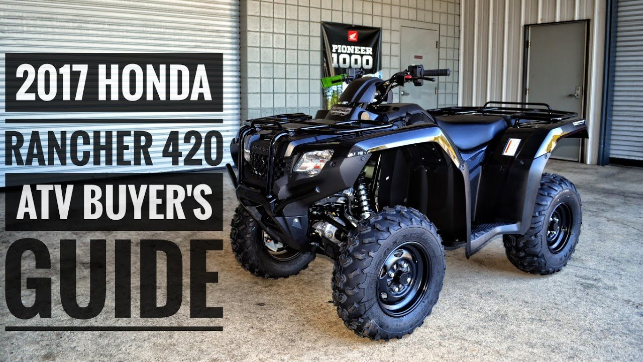 2017 Honda Lineup >> 2017 Honda Fourtrax Rancher 420 Atv Model Lineup Explained