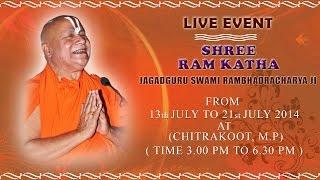 Chitrakoot (13 July 2014) | Shri Ram Katha | Jagadguru Swami Rambhadracharya Ji