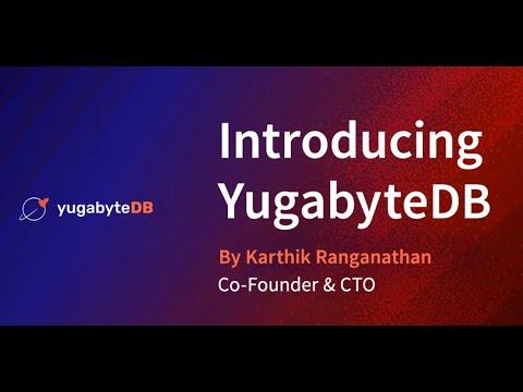 Introducing YugabyteDB