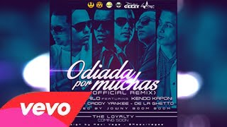 Odiada Por Muchas (Official Remix) - Pacho y Cirilo Ft. Kendo Kaponi, Daddy Yankee y Mas