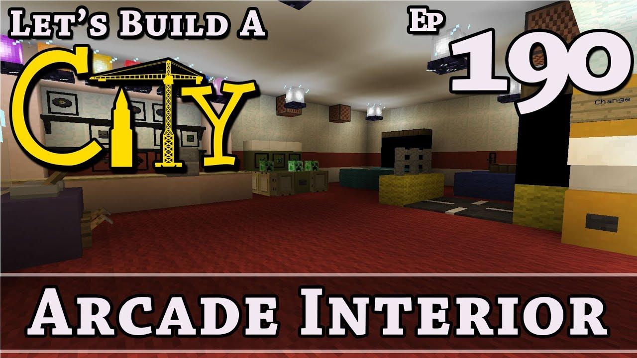 Download How To Build A City :: Minecraft :: Arcade Interior :: E190