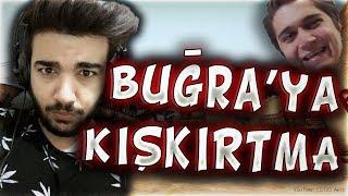 BUĞRA ARAS'A KIŞKIRTMA İNTİKAM ALINDI TANSİYONU ÇIKTI !! (CS:GO)