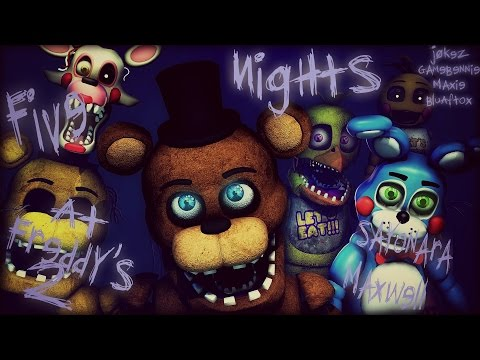 [SFM] Five Nights At Freddy's 2 song (Sayonara Maxwell) (COLLAB)