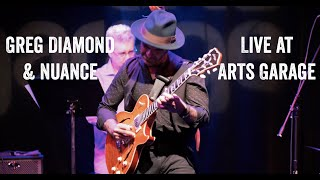 "Greg Diamond & Nuance at Arts Garage ""Rastros"""