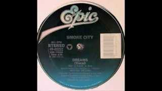 Smoke City - Dreams