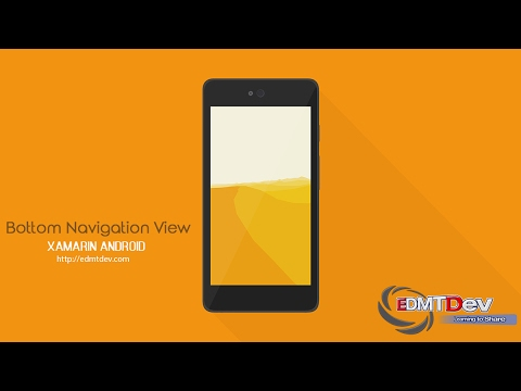 Xamarin Android Tutorial - Bottom Navigation View