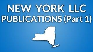 New York LLC - Publication Requirement (Part 1) Video
