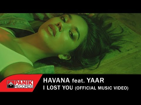 Havana feat Yaar - I Lost You - Official Music Video