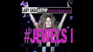 Lady Gaga - Jewels N' Drugs (Full Instrumental)
