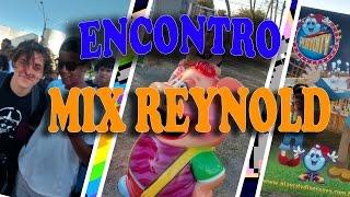 ENCONTRO DE INSCRITOS / MIX REYNOLD