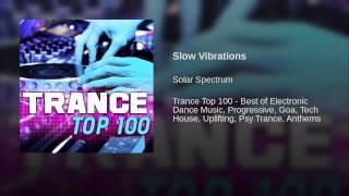 Slow Vibrations