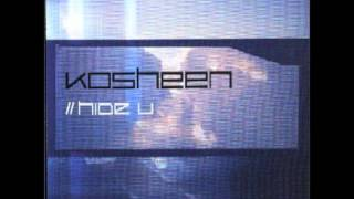 Kosheen - Hide U (John Creamer & Stephane K Rmx)