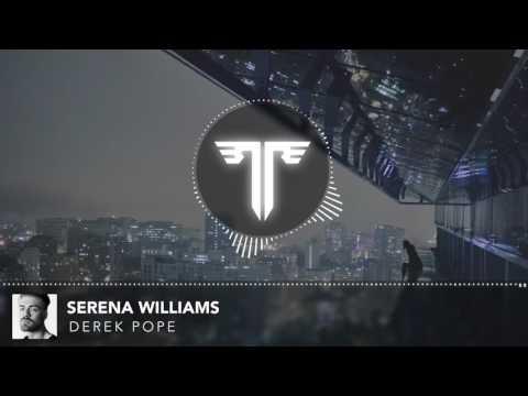 Derek Pope - Serena Williams
