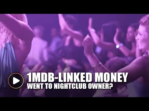 S'wak Report: At least RM40m of 1MDB-linked money went to nightclub owner