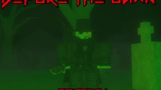 (ROBLOX)- Before The Dawn (Episode 1)